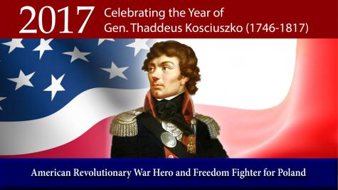 2017 - Celebrating the Year of Gen. Thaddeus Kosciuszko