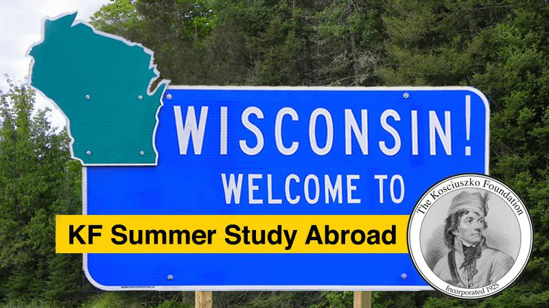 Wisconsin! Welcome to KF Summer Study in Poland